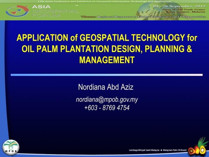 APPLICATION of GEOSPATIAL TECHNOLOGY for