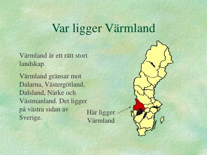 Var ligger Värmland