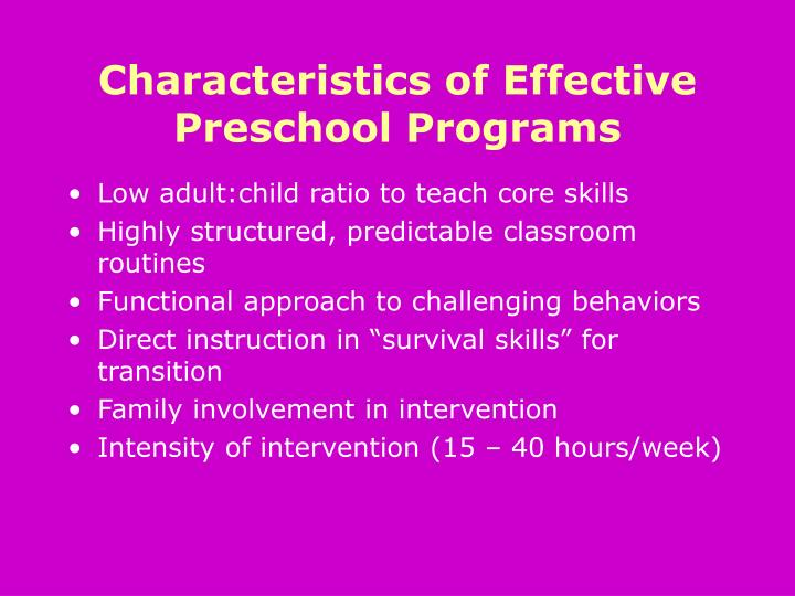 Characteristics of Effective Preschool Programs