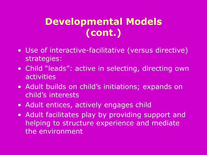 Developmental Models