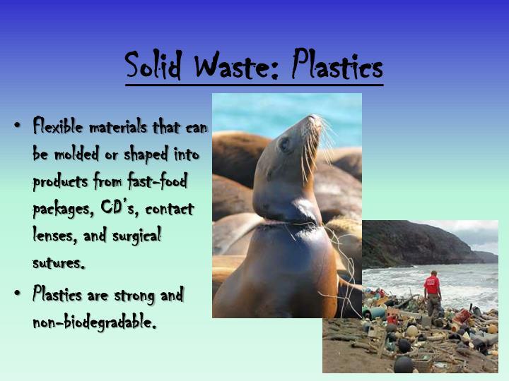 Solid Waste: Plastics