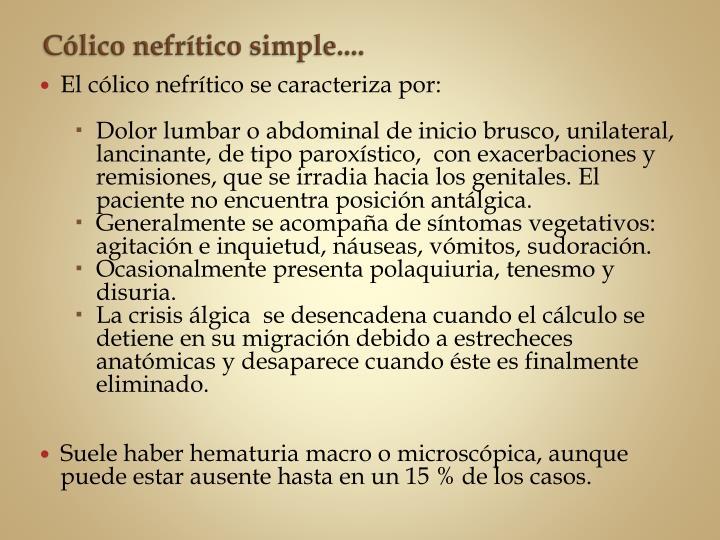 Cólico nefrítico simple....