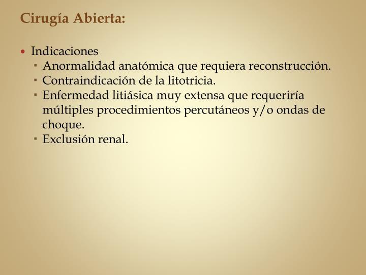 Cirugía Abierta: