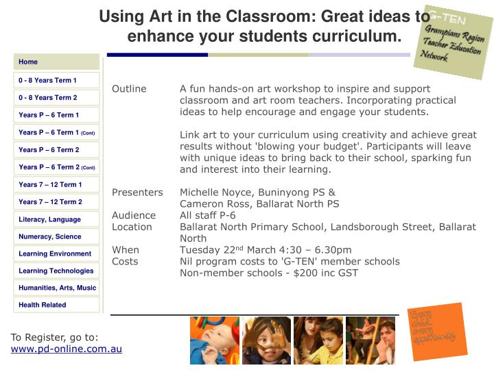 Using Art in the Classroom: Great ideas to enhance your students curriculum.
