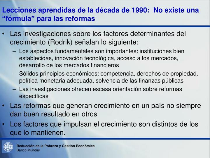 """Lecciones aprendidas de la década de 1990:  No existe una """"fórmula"""" para las reformas"""