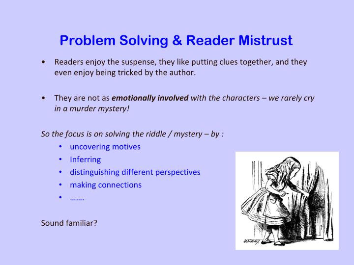 Problem Solving & Reader Mistrust