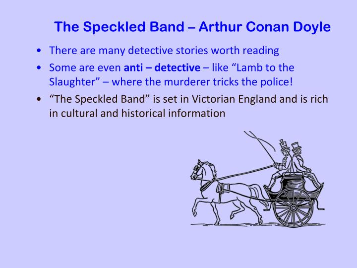 The Speckled Band – Arthur Conan Doyle