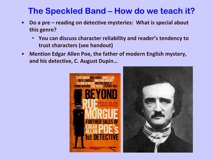 The Speckled Band – How do we teach it?