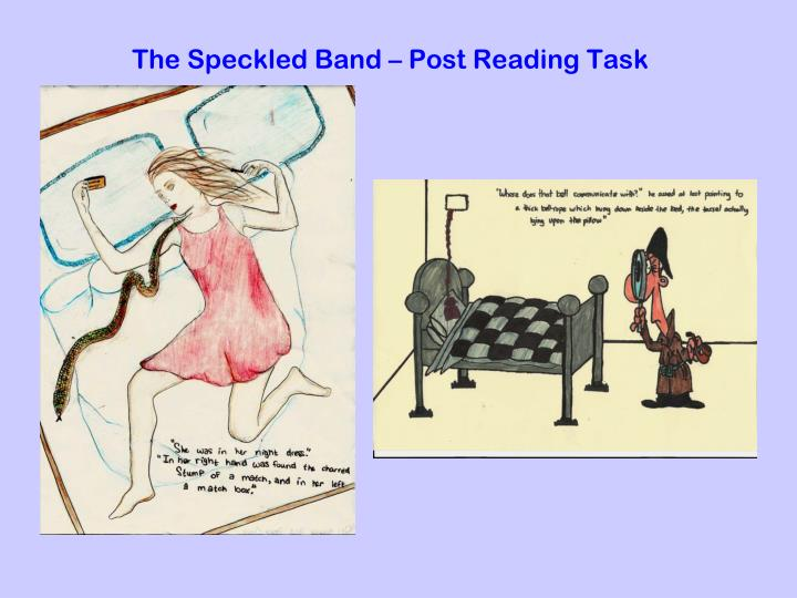 The Speckled Band – Post Reading Task