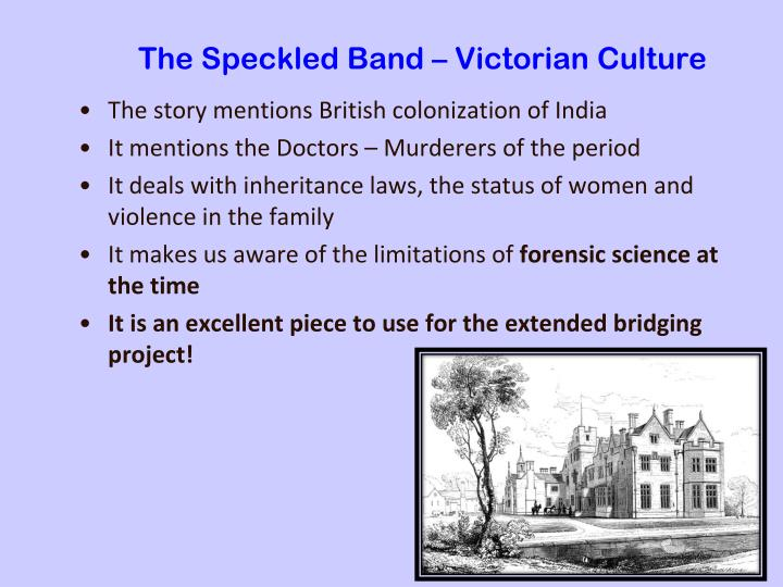 The Speckled Band – Victorian Culture