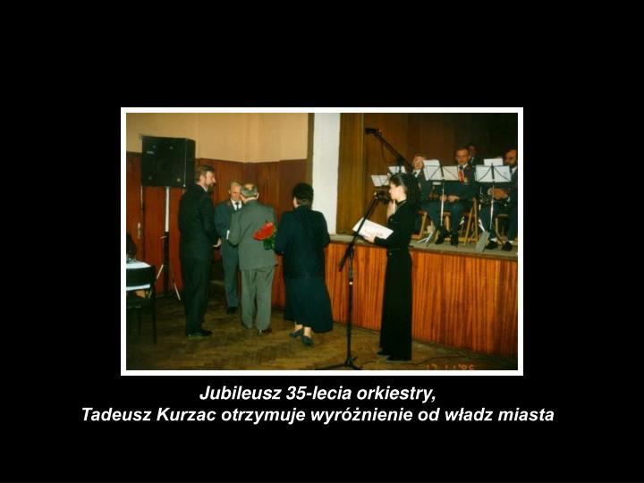 Jubileusz 35-lecia orkiestry,