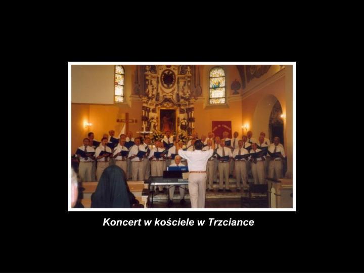 Koncert w kościele w Trzciance
