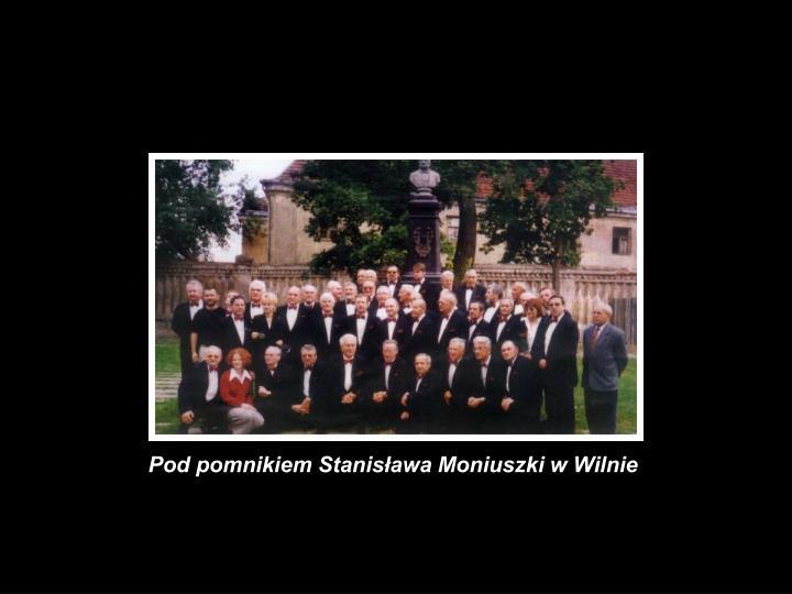 Pod pomnikiem Stanisława Moniuszki w Wilnie