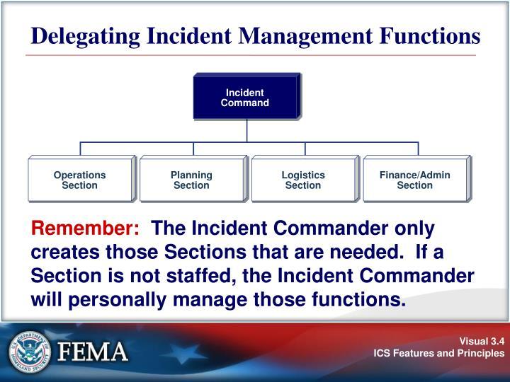 Delegating Incident Management Functions