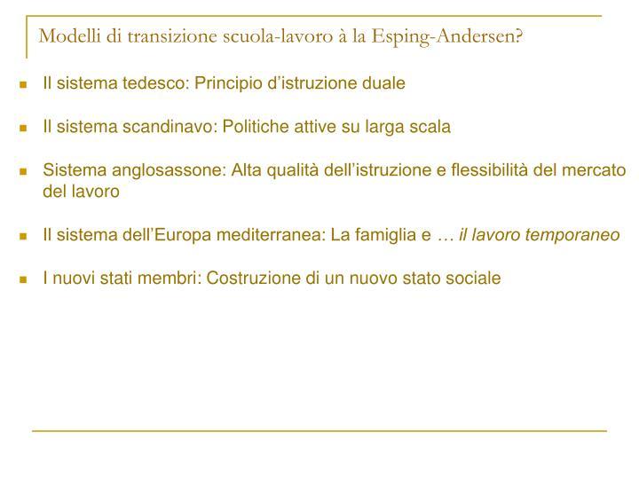 Modelli di transizione scuola-lavoro à la Esping-Andersen?
