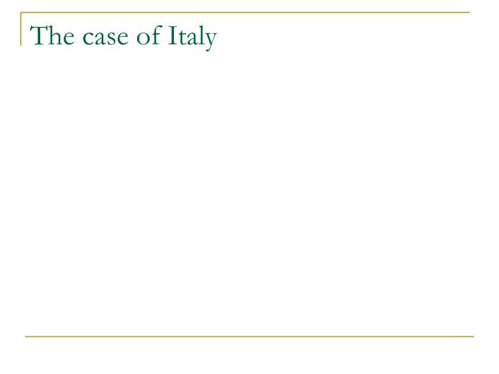 The case of Italy