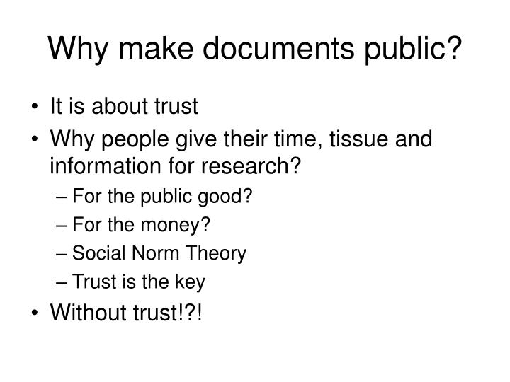 Why make documents public?