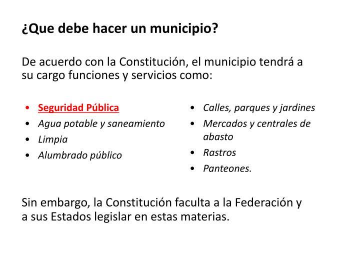 ¿Que debe hacer un municipio?