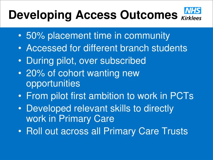 Developing Access Outcomes