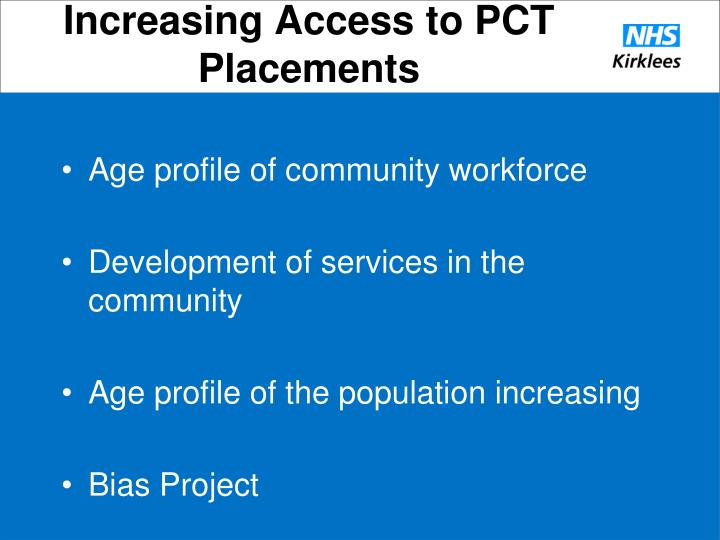 Increasing Access to PCT Placements