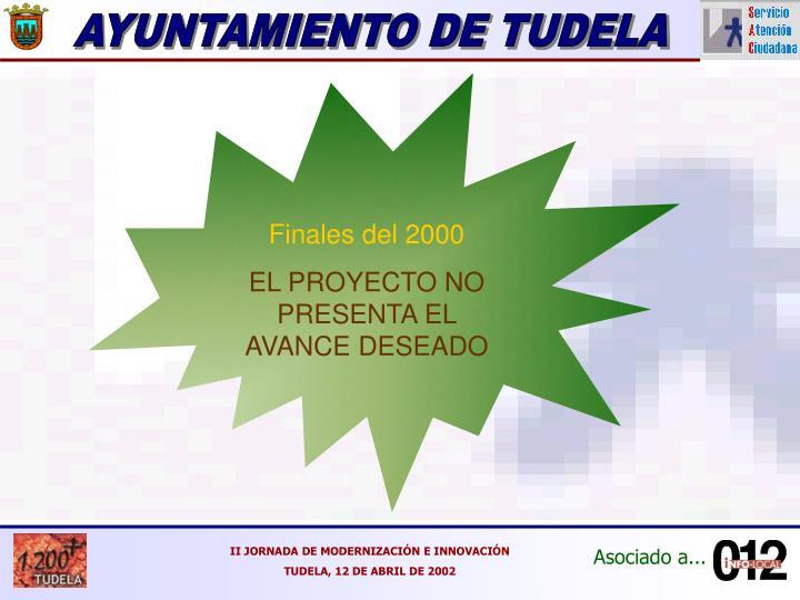 Finales del 2000