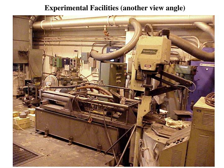 Experimental Facilities (another view angle)