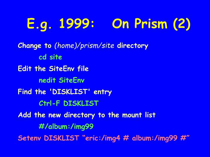 E.g. 1999:   On Prism (2)