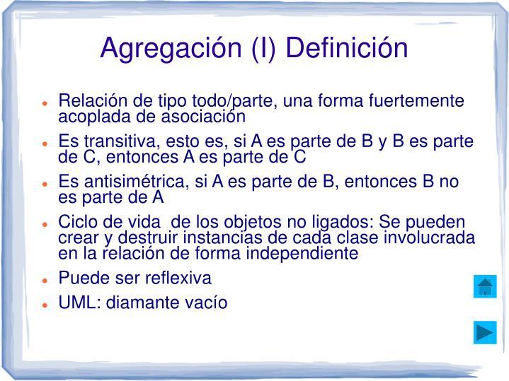 Agregación (I) Definición
