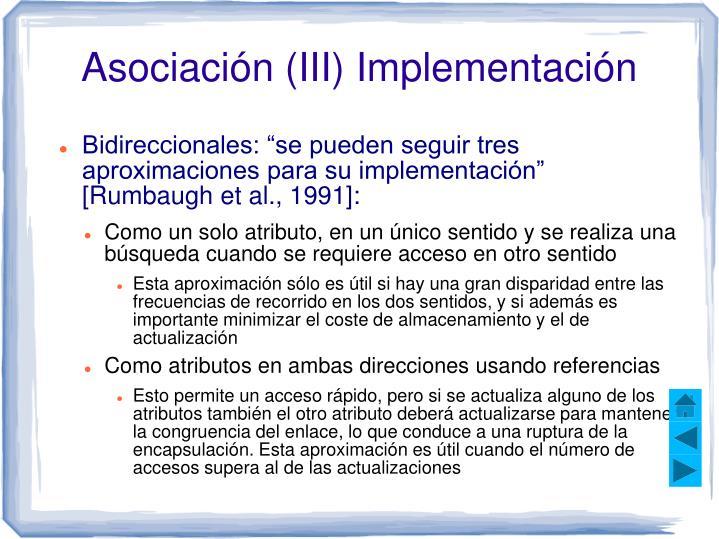 Asociación (III) Implementación