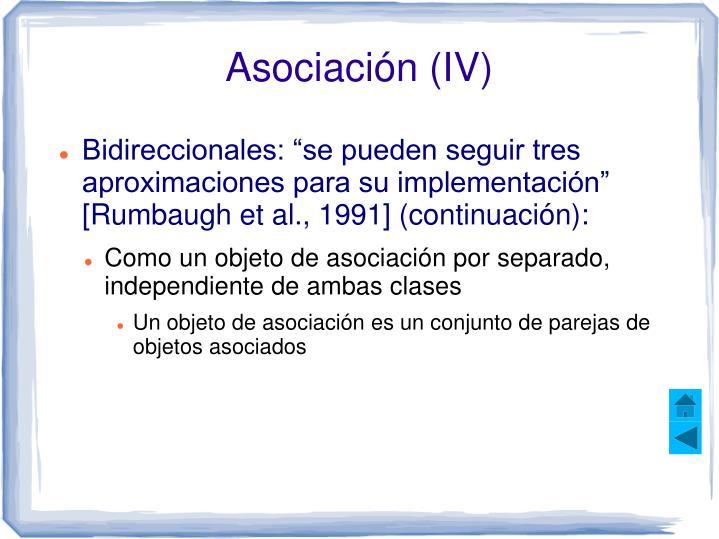 Asociación (IV)