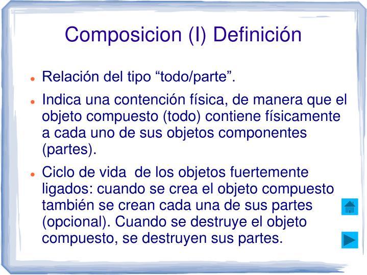 Composicion (I) Definición