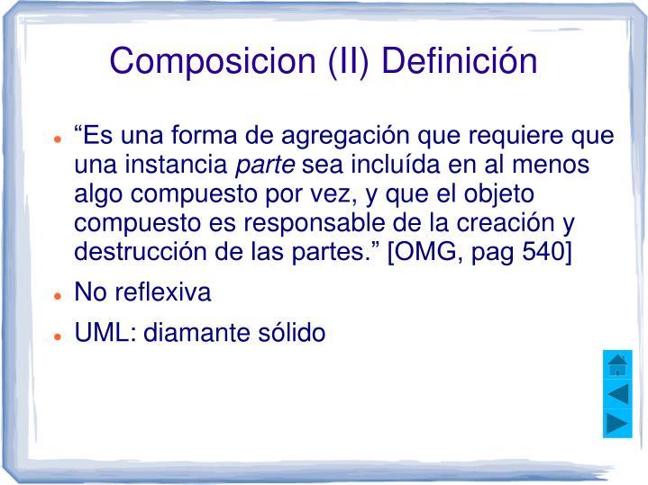 Composicion (II) Definición