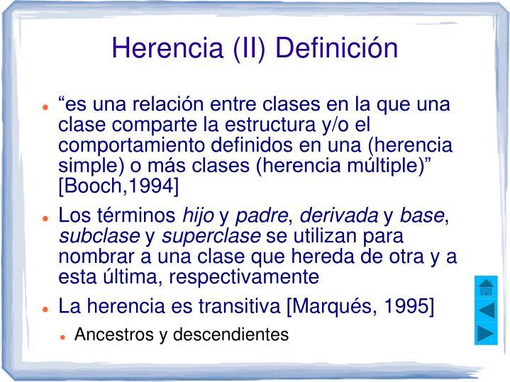 Herencia (II) Definición