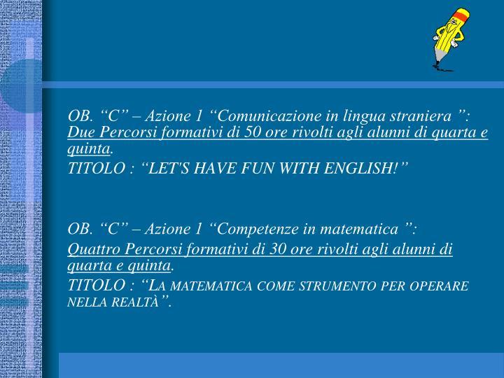 """OB. """"C"""" – Azione 1 """"Comunicazione in lingua straniera"""