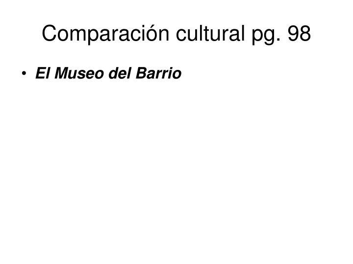 Comparación cultural pg. 98