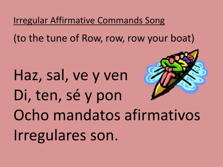 Irregular Affirmative Commands Song