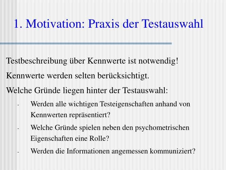 1 motivation praxis der testauswahl
