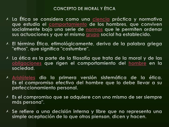 CONCEPTO DE MORAL Y ÉTICA
