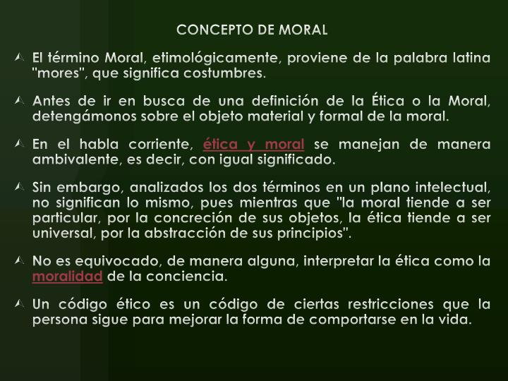 CONCEPTO DE MORAL
