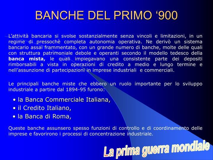 BANCHE DEL PRIMO '900