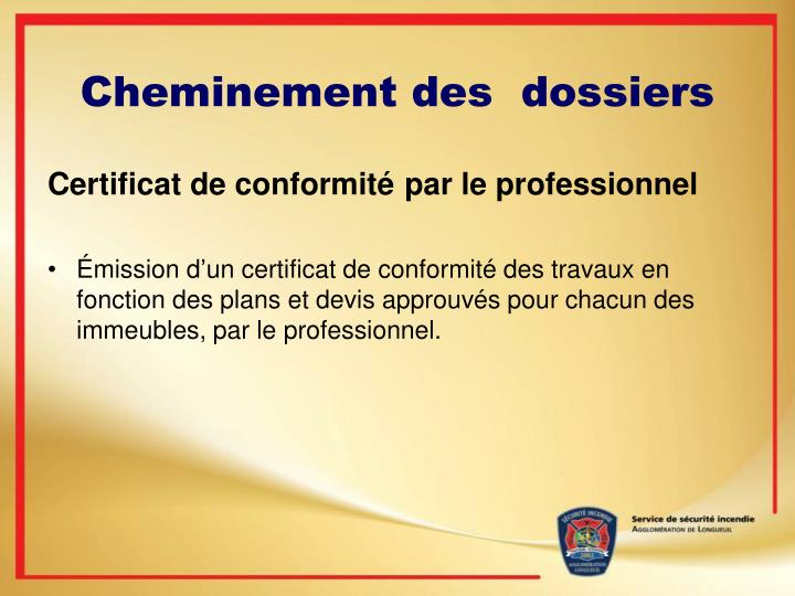 Cheminement des  dossiers
