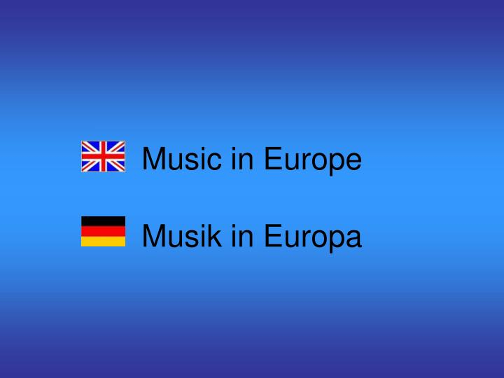 Music in europe