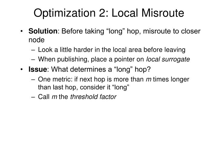 Optimization 2: Local Misroute
