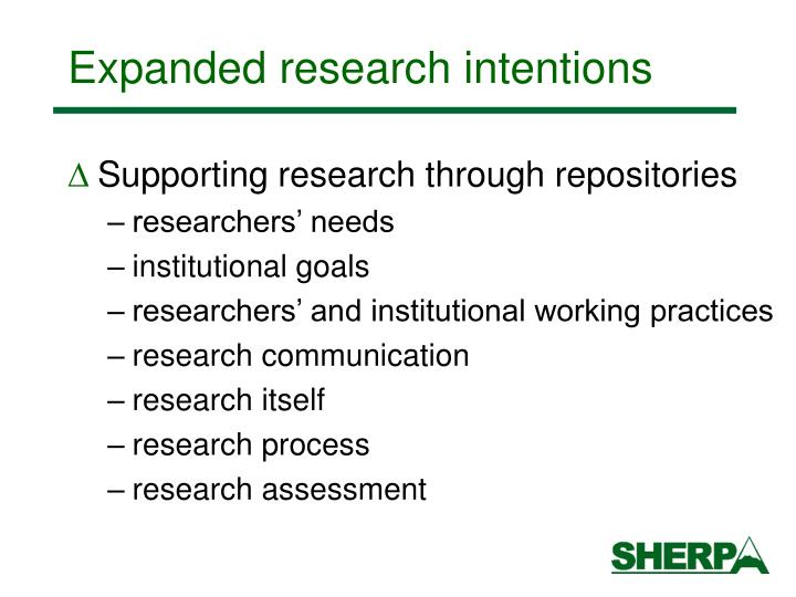 Expanded research intentions