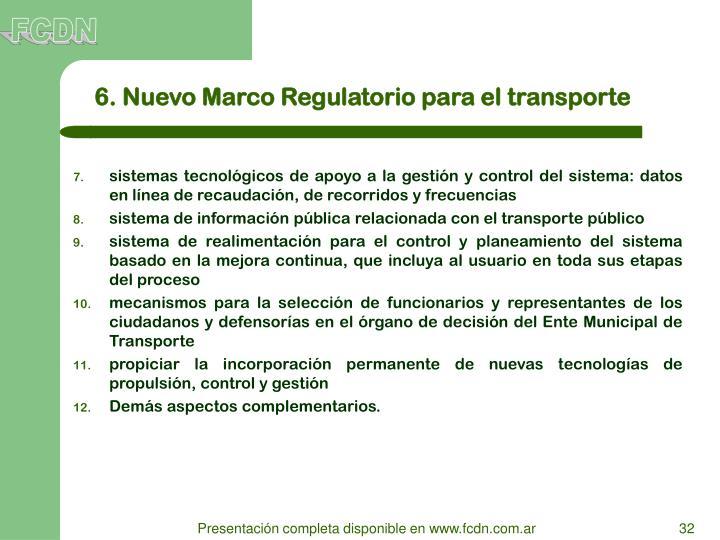 6. Nuevo Marco Regulatorio para el transporte