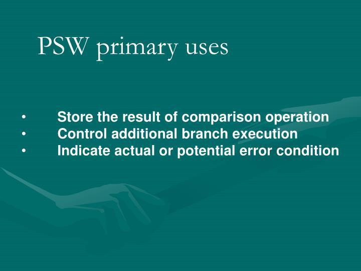 PSW primary uses