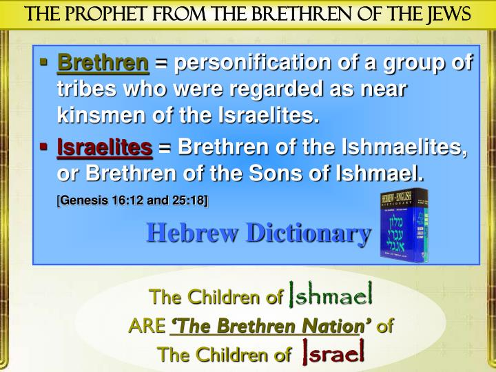 the Prophet From the Brethren of the Jews