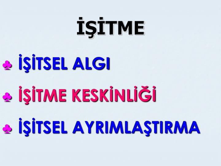 İŞİTME