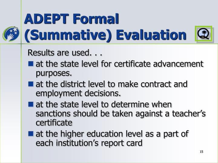 ADEPT Formal (Summative) Evaluation