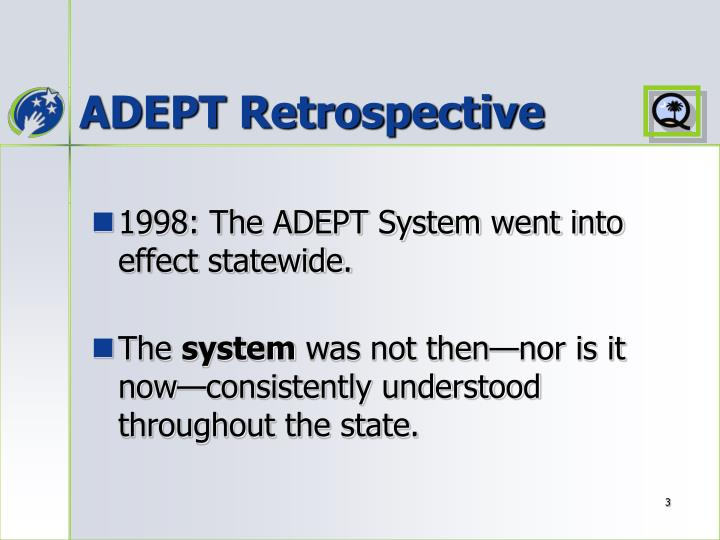 ADEPT Retrospective